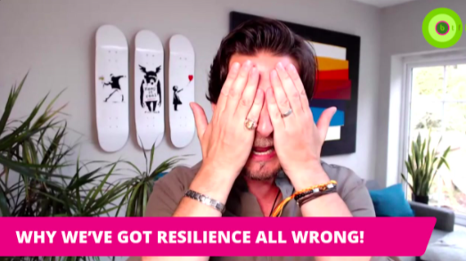 WHY WE'VE GOT RESILIENCE ALL WRONG