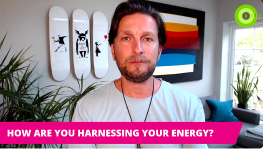 HOW ARE YOU HARNESSING YOUR ENERGY?