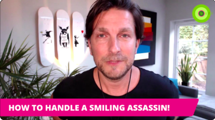 HOW TO HANDLE A SMILING ASSASSIN!
