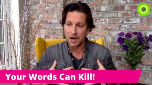 YOUR WORDS CAN KILL!