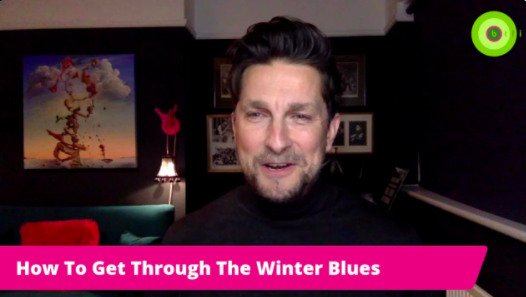 HOW TO GET THROUGH THE WINTER BLUES